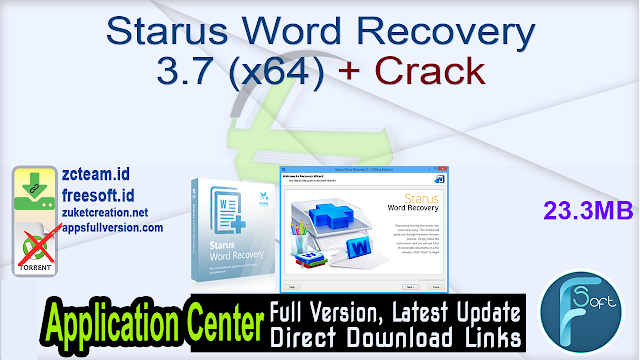 Starus Word Recovery 3.7 (x64) + Crack_ ZcTeam.id