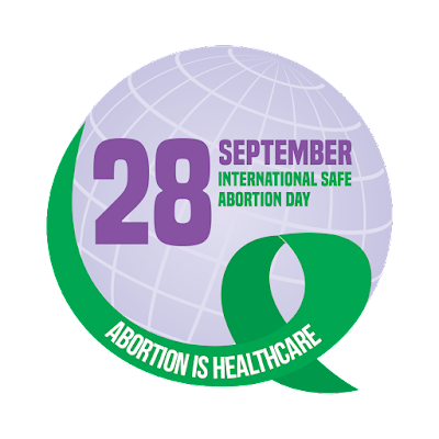 international safe abortion day: abortion is healthcare