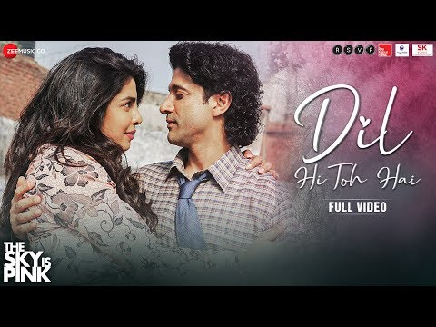 दिल ही तो है Dil Hi Toh Hai Lyrics – The Sky is Pink