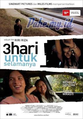 Download 3 Hari Untuk Selamanya (2007) WEB-DL Full Mo