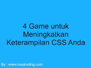 4 Game untuk Meningkatkan Keterampilan CSS Anda
