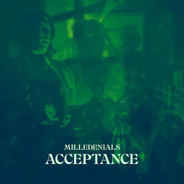 Milledenials — Acceptance