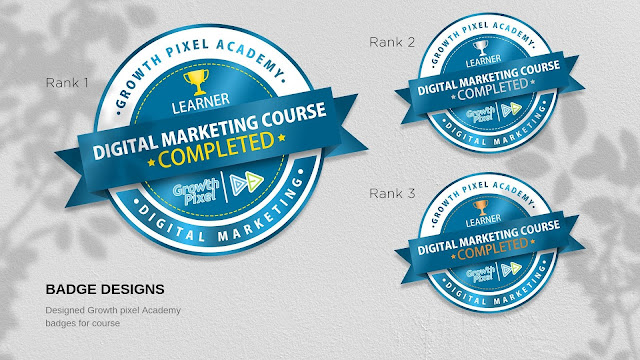 Badge Designs of Digital Marketing Course for Growth Pixel Academy