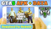 تحميل ANDROID (Apk+OBB) gta5 للاندرويد gta V Download
