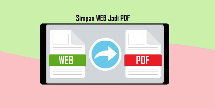 Cara Simpan Halaman Web Menjadi File PDF di Android dan Komputer
