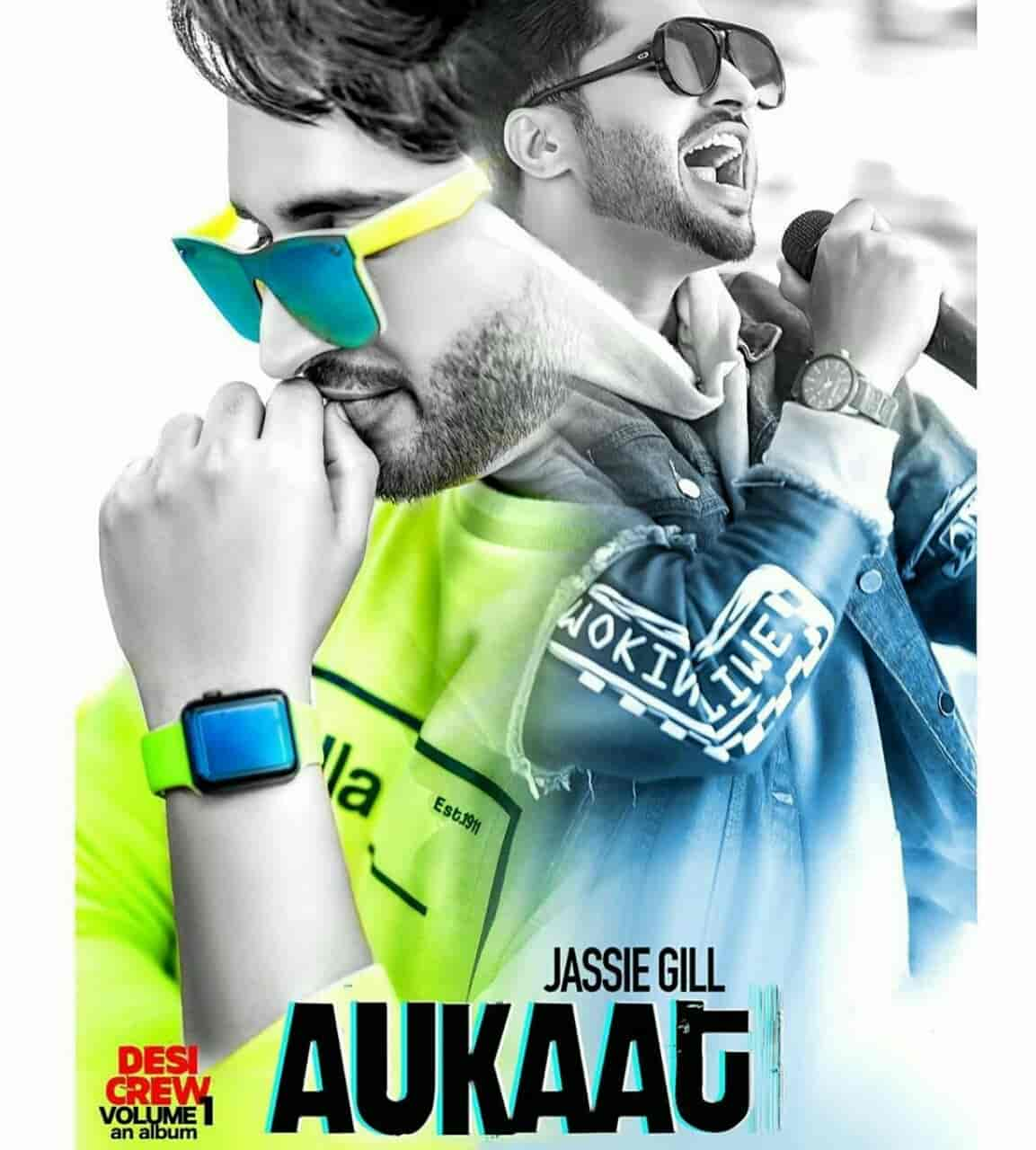 Aukaat Punjabi Song By Jassi Gill Images