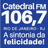 Ouvir agora Rádio Catedral FM 106.7 - Rio de Janeiro / RJ