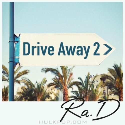Ra.D – Drive Away 2 – Single