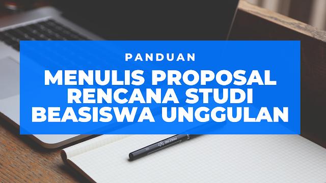 Cara Menulis Proposal Rencana Studi Beasiswa Unggulan