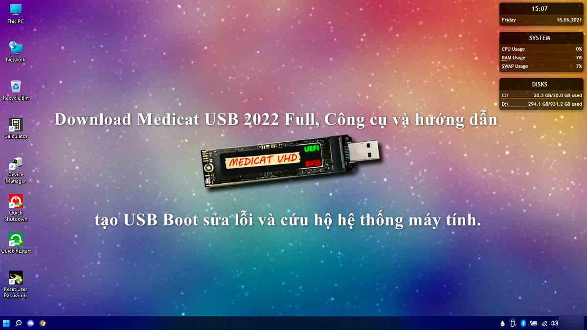 Download Medicat USB 2022 Full, Công cụ  và hướng dẫn tạo USB Boot sửa lỗi và cứu hộ hệ thống máy tính.