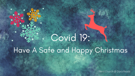'Covid 19: Have A Safe and Happy Christmas' with multi-coloured snowflakes, and a red reindeer silhouette