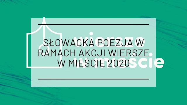 """Słowacka poezja w ramach akcji """"Wiersze w mieście"""" 2020"""