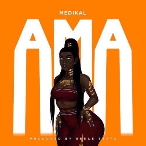 MUSIC: Medikal – Ama