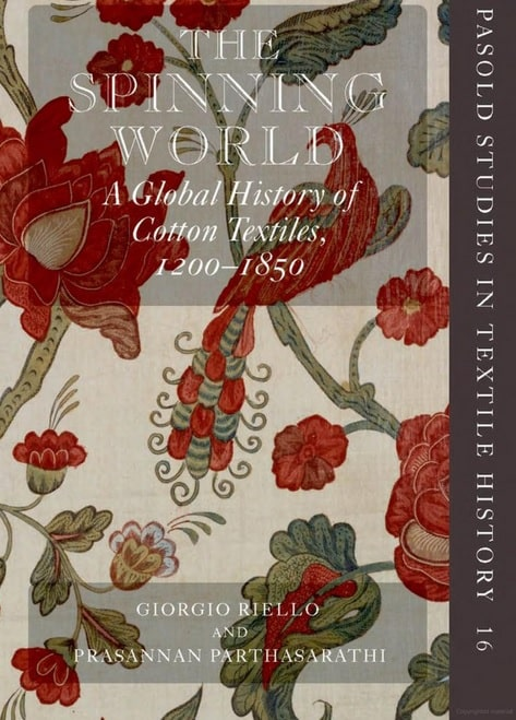 The Spinning World: A Global History Of Cotton Textiles,
