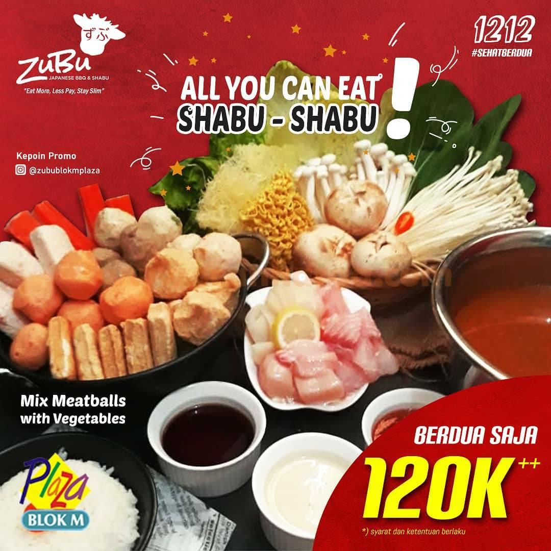 Promo Zubu Blok M All You Can Eat – Spesial makan Berdua cuma Rp 120.000++