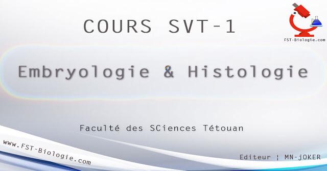 Cours complet d Embryologie & Histologie SVI-1. embryologie et histologie svt semestre 1 s1 pdf cours embryologie pdf s1