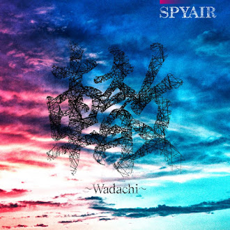 [Lirik+Terjemahan] SPYAIR - Wadachi (Jalur)