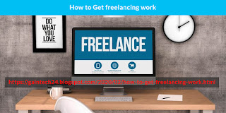 How to Get freelancing work Online