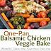 One-Pan Balsamic Chicken Veggie Bake