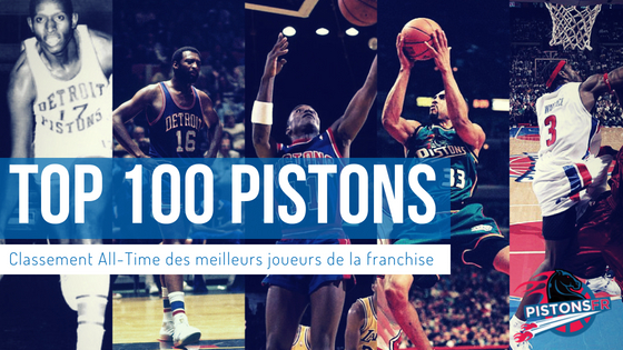 Top 100 All-Time Detroit Pistons | PistonsFR, actualité des Pistons en France