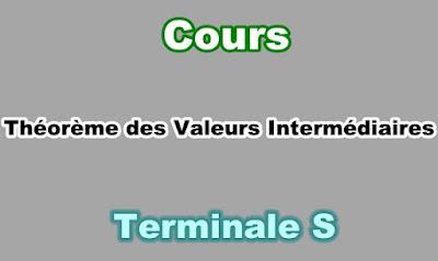 Cours de Théorème des Valeurs Intermédiaires Terminale S PDF