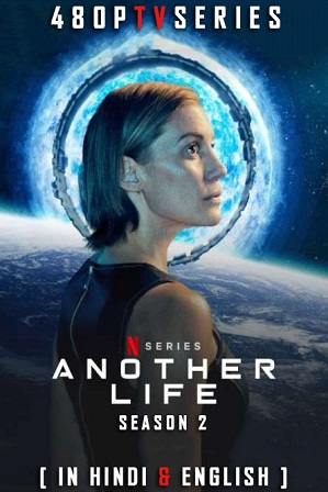 Another Life Season 2 (2021) Full Hindi Dual Audio Download 480p 720p All Episodes