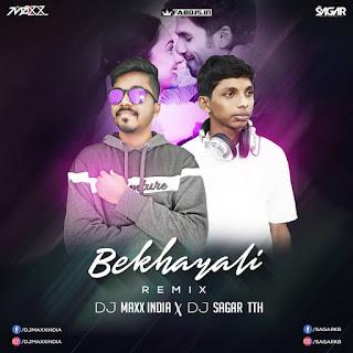 BEKHAYALI REMIX DJ MAXX INDIA X DJ SAGAR TTH