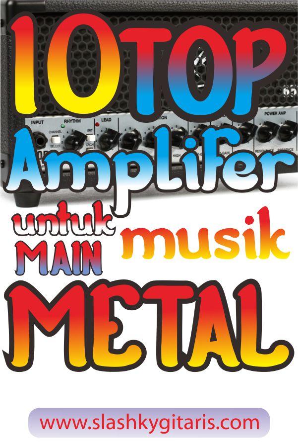 Ampli gitar, gitaris metal, Metal, metalcore, musik metal,slashky gitaris. www.slashkygitaris.com