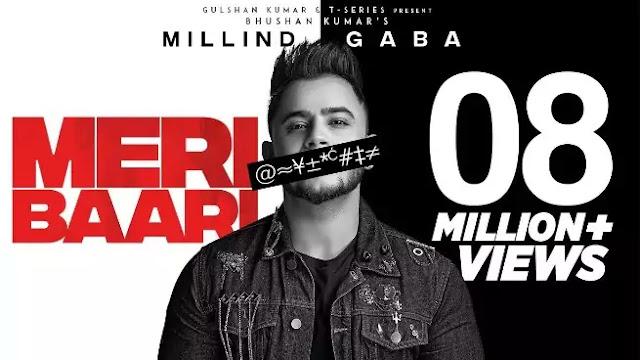 Meri Baari Song Lyrics - Millind Gada - Bhushan Kumar