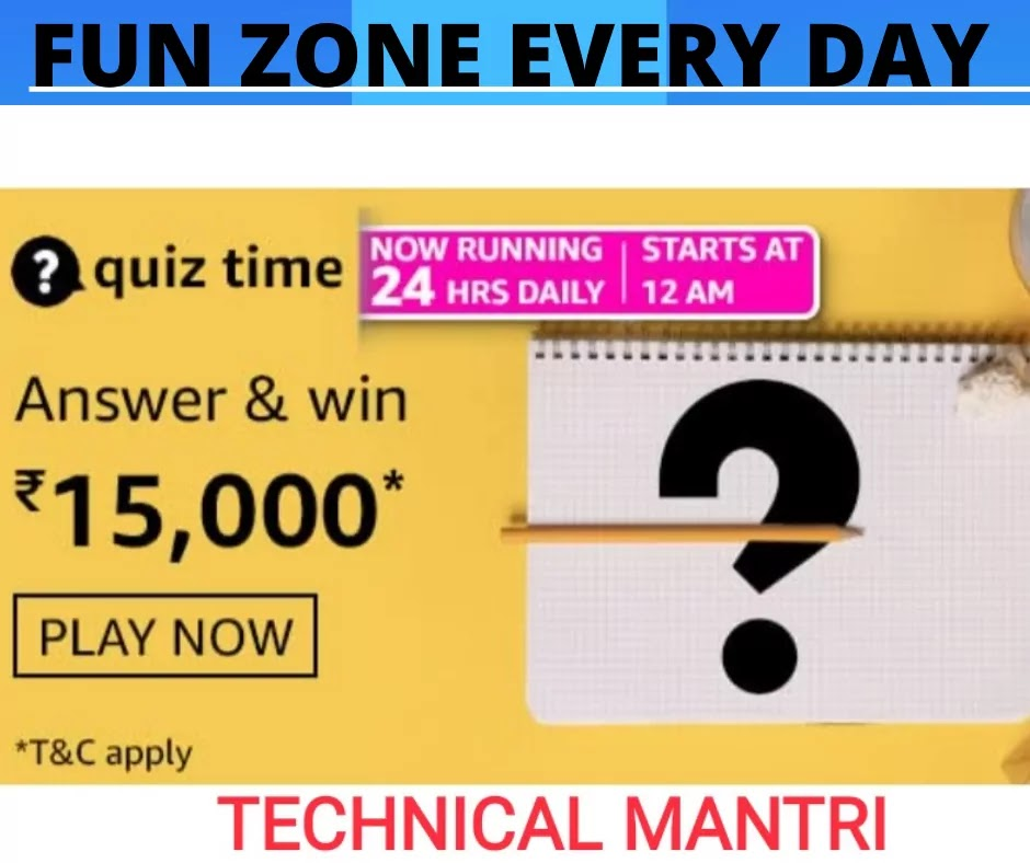 Amazon quiz answers today for 18th July 2021 Win 15000