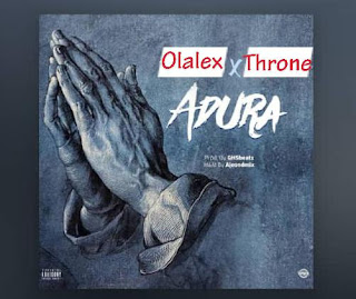 Olalex ft Throne - Adura