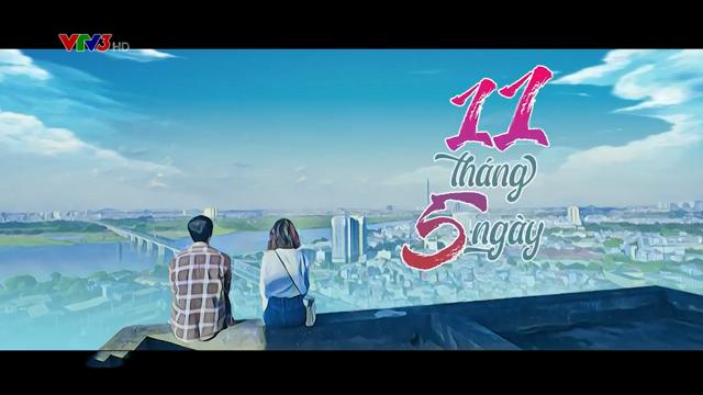 11 Tháng 5 Ngày – Trọn Bộ Tập Cuối – (Phim Việt Nam VTV3)