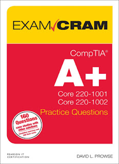 CompTIA A+ Core 220-1001 annd Core 220-1002 Practice Questions Exam Cram
