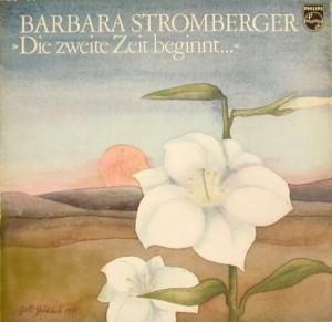 Barbara Stromberger - Die zweite Zeit beginnt