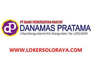 Loker BPR Danamas Pratama Klaten Mei 2021