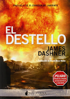 El Corredor Del Laberinto IV: El Destello, de James Dashner