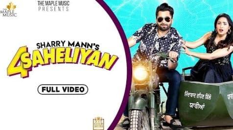 4 Saheliyan Lyrics in Hindi, Sharry Maan