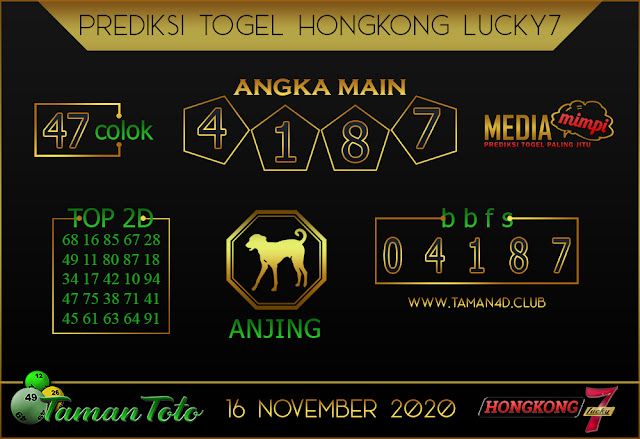 Prediksi Togel HONGKONG LUCKY 7 TAMAN TOTO 16 NOVEMBER 2020