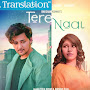 Tere Naal Lyrics Translation - Darshan Raval, Tulsi Kumar