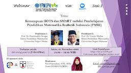 [Webinar] Kemampuan HOTS dan SMART Melalui Pembelajaran Pendidikan Matematika Realistik indonesia (PMRI)