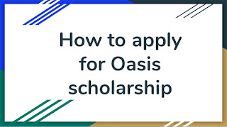 How to apply Oasis scholarship 2019 for WB students at Oasis.gov.in