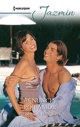 Rebecca Winters - Renuncia Por Amor