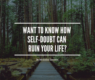 How Self-Doubt Can Ruin Your Life