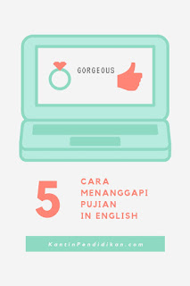 Materi dan Contoh Percakapan Giving and Responding to Compliments
