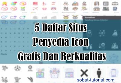 5 Daftar Situs Penyedia Icon Gratis Dan Berkualitas