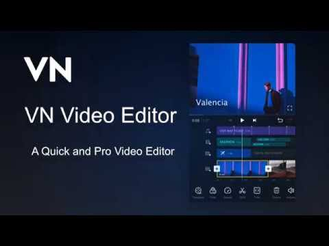VN Video Editor, Best Android Video Editing App