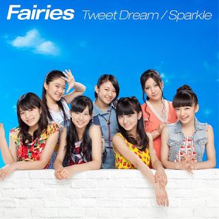 Fairies - Tweet Dream / Sparkle