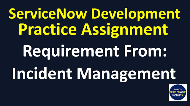 Servicenow Development Training Practice Assignment