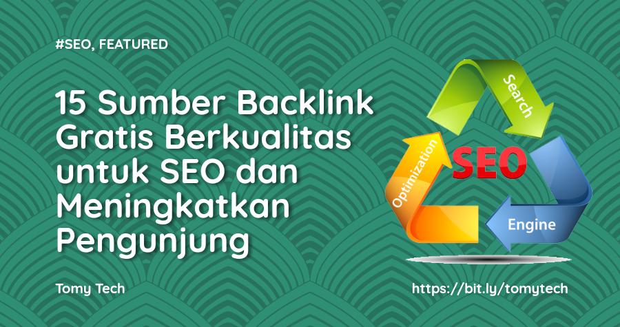 15 Sumber Backlink Gratis Berkualitas untuk SEO dan Meningkatkan Pengunjung