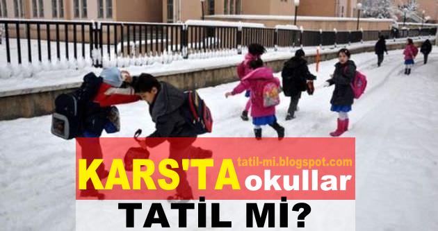 karsta okullar tatil mi, 19 ekim karsta okullar tatil mi, yarın okullar tatil mi